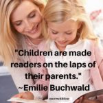 Raising a Reader – Quotes about Reading to Children