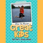 How To Raise Great Kids by Jim Gromer – Book Review