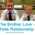 The Brother Love-Hate Relationship