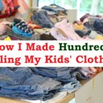 How I Made Hundreds From Selling My Kids' Clothes