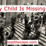 My Child Is Missing!